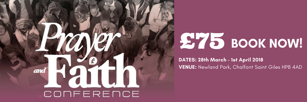 Prayer and Faith Conference April 2018